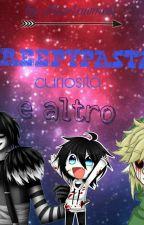 CreepyPasta : curiosità e altro by CreepySweetGirl