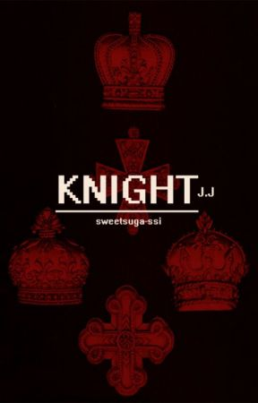 knight°+נ.נ by sweetsuga-ssi