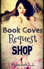 Book Cover Request Shop || HIATUS || by ryusaki_L