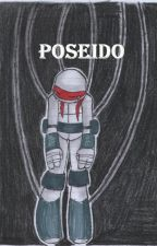 POSEÍDO (Terminada) by Evanora_TORTUFAN