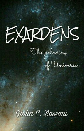 Exardens - The paladins of Universe by Wordsnaut