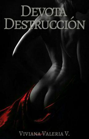 Devota Destrucción by vidavirix