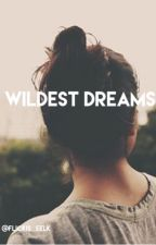 Wildest dreams    M.G by MacTinus_Poteter