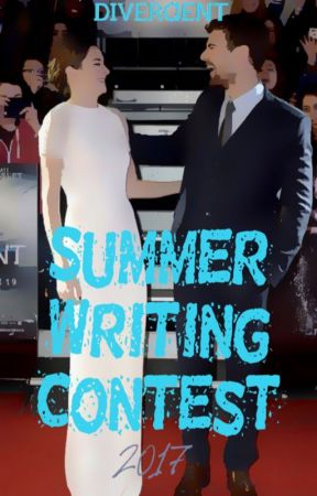Divergent Summer Writing Contest [CLOSED] by divergentascendant
