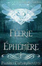 Féerie Éphémère [PAUSE] by PaisibleCanardSoyeux