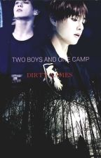 Two Boys and One Camp: Dirty Games by TaeTae_kookiee