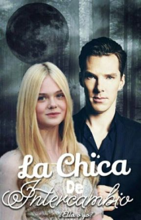 La Chica de Intercambio (Benedict Cumberbatch&tu)  by MarianneDelaFuente