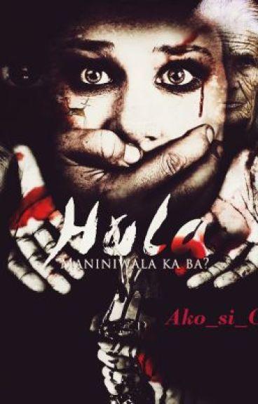 HULA Maniniwala ka ba? by Ako_si_C3