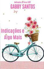 Indicações E Algo Mais by gabrisantos123