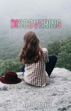 Discovering by thecrazyreader08