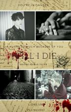 'Till I Die [NamGi] by Plume2743