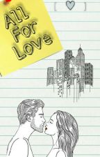 All For Love by AnnieBrooksGrier