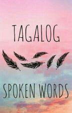 Spoken Words Poetry Book (tagalog) by bellatr3x