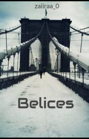 Belices by zaiiraa_0