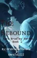 The Rebound (a Justin Bieber fan-fic) by MrsBieberishere