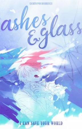 Ashes and Glass ↬ Todoroki Shouto|[ BNHA ] by -cosmicgxrl