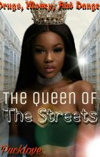 The Queen of The Streets by pucklove