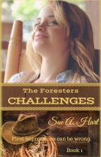 CHALLENGES: The Foresters (Preview only, Published at Amazon) by SueHart2