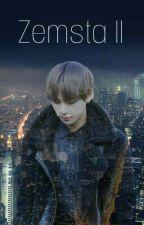 Zemsta 2 || BTS by Adachi_Hideko
