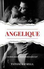 O Diário de Angelique by aneescritora