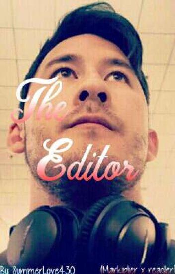 The Editor (Markiplier x reader)
