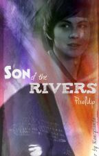 Son of the Rivers (Wattys 2015 Entry) oleh PixelUp