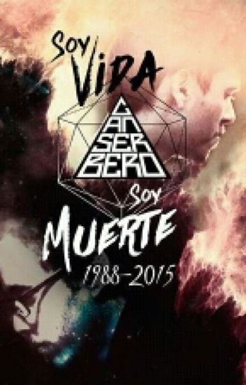 Soy «VIDA» Y Soy «MUERTE». Canserbero (1988-2015)