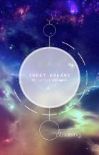 Sweet Dreams (My Little Dreamer) | m.yg x j.hs x k.nj by obsobing