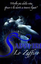 Sapphire - Lo Zaffiro ~ #Wattys2017 [Prossimamente] by MisteryGirlT90
