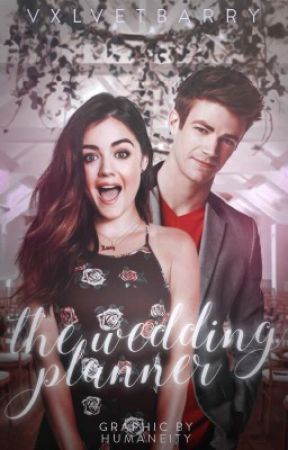 The Wedding Planner / The Flash AU by vxlvetbarry