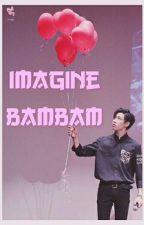 IMAGINE BAMBAM (GOT7) by Babygirl_XXII