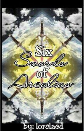 Six Swords of Arculius by lorclaed