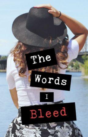 The Words I Bleed by Gabriela_matt