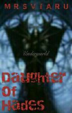 The Daughter of Hades (Part II 'The Adventure Of Demigod') [END] by tikusputih5