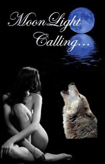 MoonLight Calling