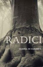 Radici by MarinaDiClemente