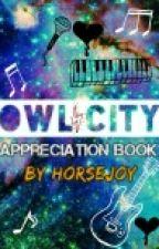 Owl City Appreciation Book by Horsejoy
