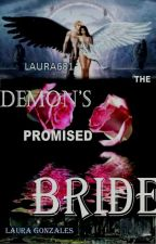 The Demon's Promised Bride by laura681