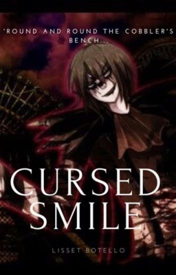 Cursed Smile: Laughing Jack x Reader | C O M P L E T E D