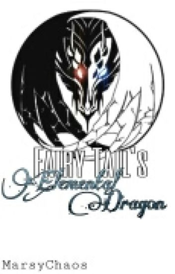 Fairy Tail's Elemental Dragon|Book 1|Fairy Tail Fanfic