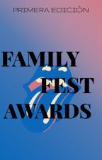 FestAwards 2k17 | CERRADO| by FamilyFestAwards