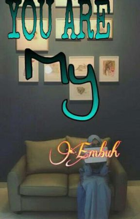You Are My Embuh