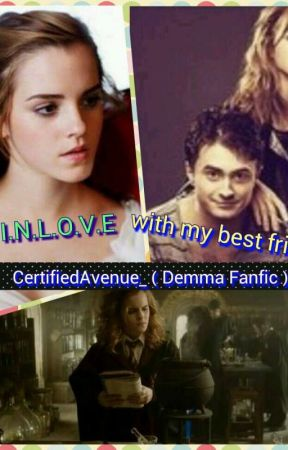 I'm In Love With My Best Friend (Demma Fanfic) by _geminiamvv