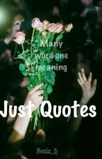 Just quotes  by renlz_fj
