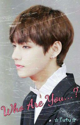 Đọc truyện [VKook][Vampire]Who Are You?
