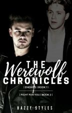 The Werewolf Chronicles (Niam) AU [BOOK 1 & 2] by HazzyStyles
