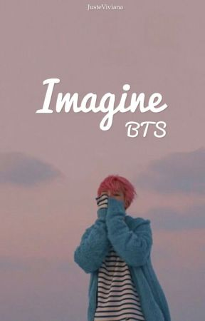 Imagine BTS  by JusteViviana