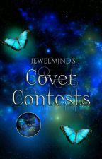 Cover Contests [open] by JewelMind