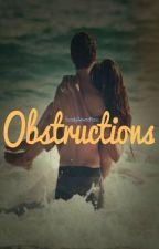 Obstructions by kushxweed
