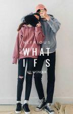 What Ifs by _nrlsa